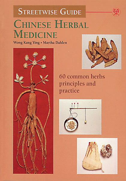Streetwise Guide: Chinese Herbal Medicine