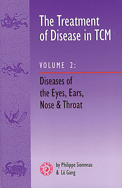 The Treatment of Disease in TCM, Vol. 2