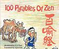 100 Parables of Zen