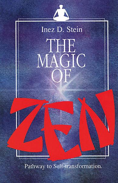 The Magic of Zen