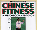 Chinese Fitness: A Mind-Body Approach