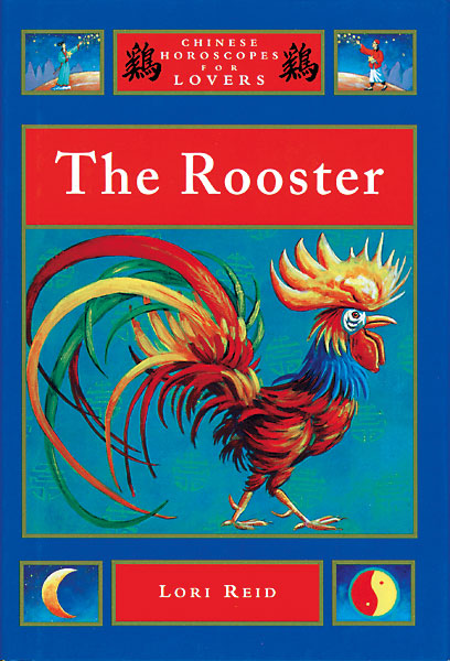 Chinese Horoscopes: Rooster