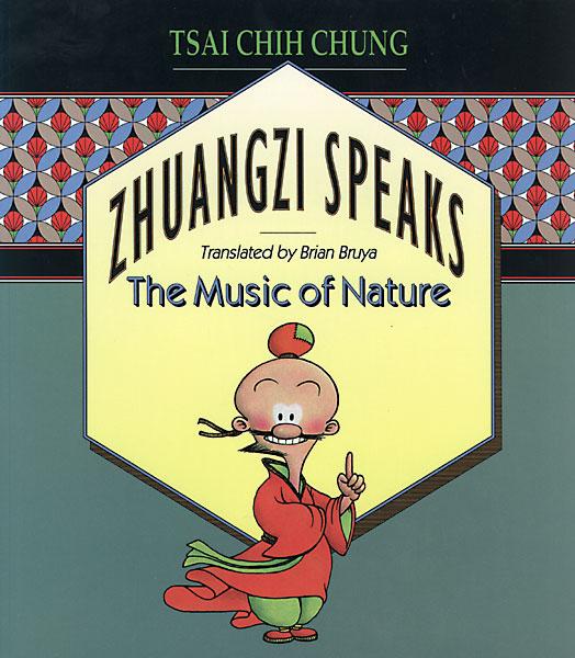 Zhuangzi Speaks: The Music of Nature