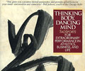 Thinking Body, Dancing Mind
