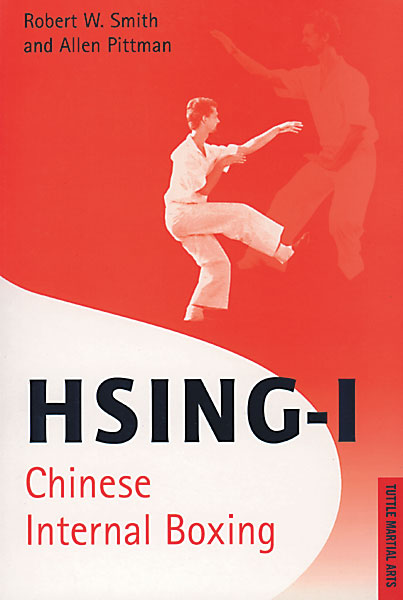 Hsing I: Chinese Internal Boxing