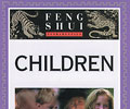 Feng Shui Fundamentals: Children
