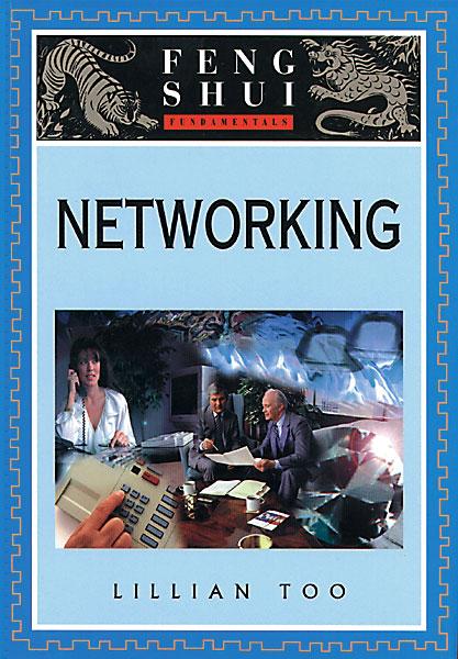 Feng Shui Fundamentals: Networking