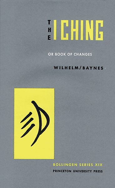 "The I Ching or ""Book of Changes,"",Wilhelm & Baynes,By Wilhelm & Baynes"