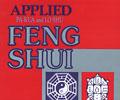 Applied Pa Kua and Lo Shu Feng Shui