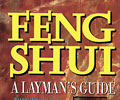 Feng Shui: A Layman's Guide To Chinese Geomancy