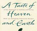 A Taste of Heaven & Earth