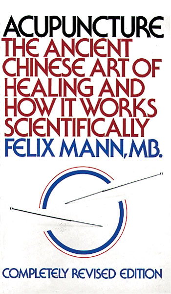 Acupuncture, Ancient Chinese Art of Healing & How it Works Scientifically