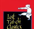 Lost T'ai Ch'i Classics from the Late Ch'ing Dynasty