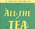 A Pocket Guide to All the Tea in China