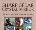 Sharp Spear Crystal Mirror