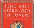 Feng Shui Astrology for Lovers