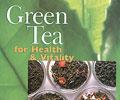 Green Tea for Health & Vitality