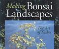 Making Bonsai Landscapes