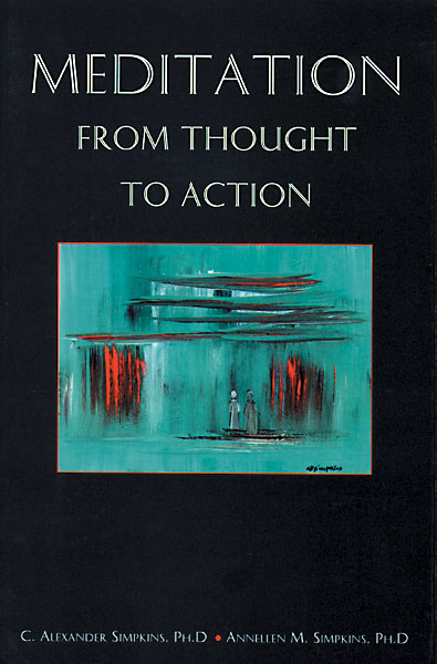 Meditation: From Thought To Action
