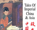 Tales of Imperial China & Asia