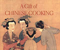 A Gift of Chinese Cooking