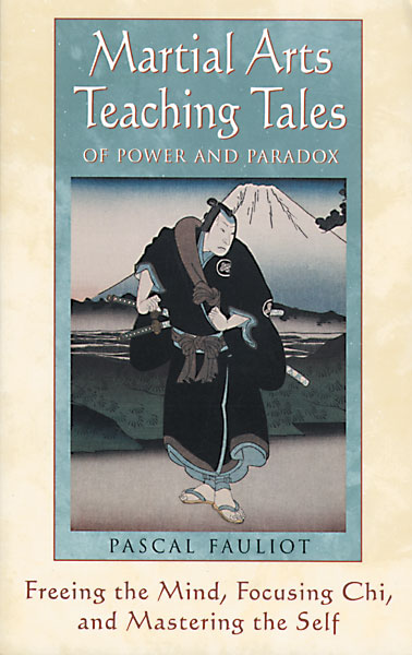 Martial Arts Teaching Tales of Power and Paradox