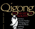 Qigong: the Secret of Youth