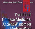 Traditional Chinese Medicine: Ancient Wisdom for A Modern World