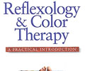 Reflexology & Color Therapy