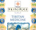 Principles of Tibetan Medicine