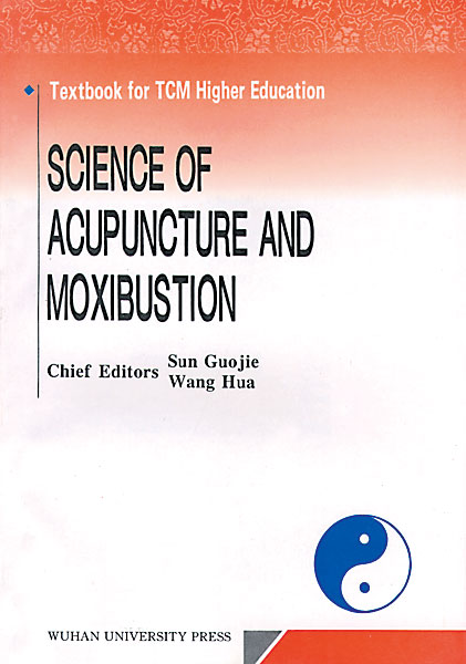 Science of Acupuncture and Moxibustion