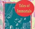 Tales of Immortals