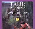 Taiji: 48 Forms & Swordplay