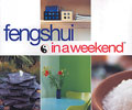 Feng Shui in a Weekend