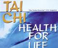 Tai Chi, Health for Life