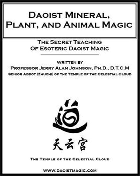 Daoist Mineral, Plant, and Animal Magic