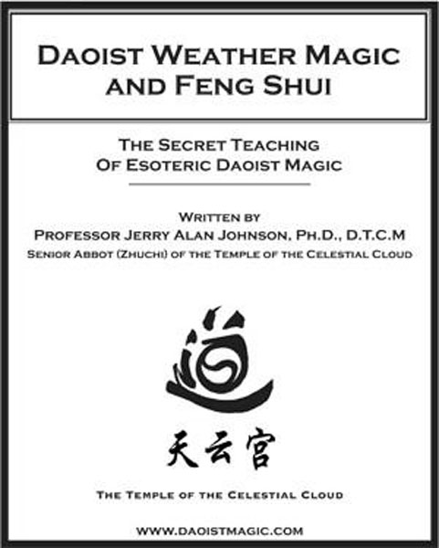 Daoist Weather Magic and Feng Shui