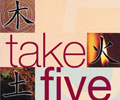Take Five:  the Five Elements Guide to Health & Harmony