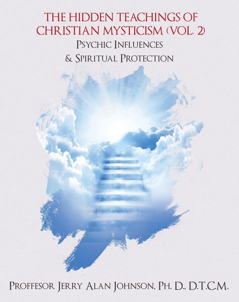 The Hidden Teachings of Christian Mysticism (Vol. 2)