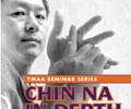 Chin Na In Depth