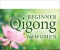 Beginner Qigong for Women: Radiant Lotus Qigong Exercises