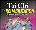 Tai Chi for Rehabilitation