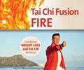 Tai Chi Fusion: FIRE