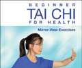 Beginner Tai Chi for Health - Mirror-View Exercises