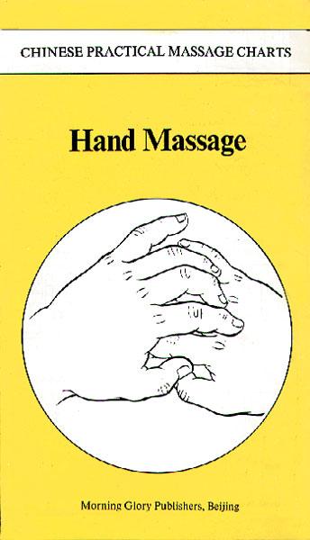 Chinese Practical Massage Charts: Hand Massage