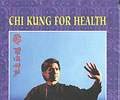 Chi Kung for Health
