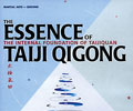 The Essence of Taiji Qigong