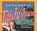 Authentic T'ai Chi Ch'uan, Vol 1: Beginners