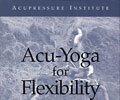 Acu-Yoga for Flexibility